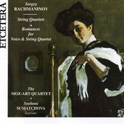 Sergey Rachmaninov, String Quartets, Romances for Voice & String Quarte