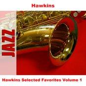 Hawkins Selected Favorites Volume 1
