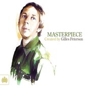 Masterpiece: Created By Gilles Peterson