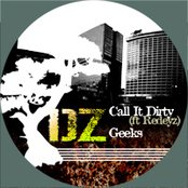 Call it Dirty (ft Redeyz) b/w Geeks