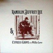 Ramblin' Jeffrey Lee & Cypress Grove With Willie Love