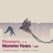 Pioneers / Monster Fears EP