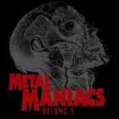 Metal Maniacs Volume 1
