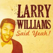 Larry Williams Said Yeah!