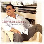 album Autentico by Gilberto Santa Rosa