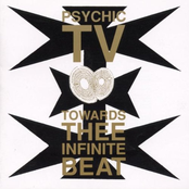 album Towards Thee Infinite Beat by Psychic TV