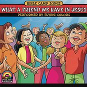 Bible Camp Songs - What a Friend We Have in Jesus