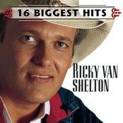 Ricky Van Shelton - 16 Biggest Hits