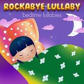 Rockabye Lullaby Bedtime Lullabies