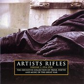 Artists Rifles 1914-1918: Poetry, Prose & Music Of The First World War