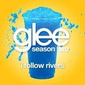 I Follow Rivers (Glee Cast Version) - Single