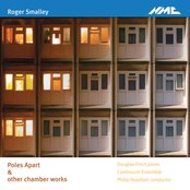 Smalley: Poles Apart & other chamber works