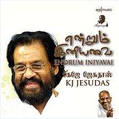 Endrum Iniyavai (feat. KJ Jesudas)