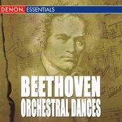 Beethoven: Orchestral Dances