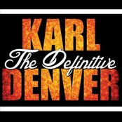The Definitive Karl Denver