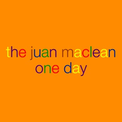 album One Day by The Juan Maclean