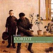 Cortot: Schumann - Kinderszenen, Kriesleriana, and more