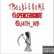 Troublesome (feat. J4th_WB)