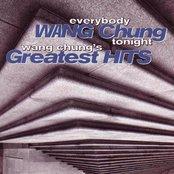 Everybody Wang Chung Tonight: Wang Chung's Greatest Hits