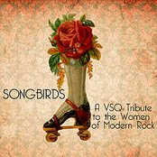 Songbirds: A VSQ Tribute to the Women of Modern Rock