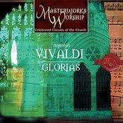 Masterworks of Worship Volume 2 - Vivaldi: Glorias