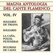 Magna Antología Del Cante Flamenco vol. IV