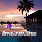 Lovely Mood House (Deep & Soulful Beach House Vibes)
