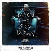 Burn The Sky Down (The Remixes) (Extended Versions)