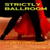 Strictly Ballroom  The Great Dance Bands Volume 2