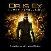 Deus Ex: Human Revolution (Original Soundtrack by Michael McCann)
