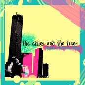 The Cities And The Trees