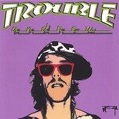 Trouble Andrew
