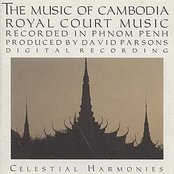 CAMBODIA The Music of Cambodia, Vol. 2: Royal Court Music