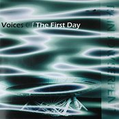 Voices of the first Day
