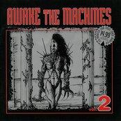 Awake the Machines, Volume 2 (disc 2)