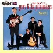 The Best of Gerry & the Pacemakers: The Definitive Collection
