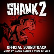 Shank 2: Official Soundtrack