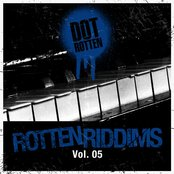 Rotten Riddims Volume 5