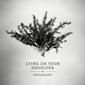 Lying on Your Shoulder EP