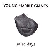 album Salad Days by Young Marble Giants