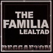 The Familia - Lealtad - Reggaeton