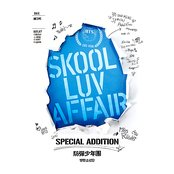 Skool Luv Affair Special Addition