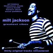 Milt Jackson Greatest Vibes