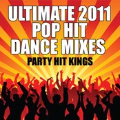 Ultimate 2011 Pop Hit Dance Mixes