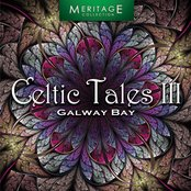 Meritage World: Celtic Tales, Vol. 3 - Galway Bay