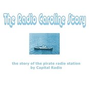 The Radio Caroline Story