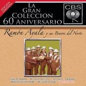 La Gran Coleccion Del 60 Aniversario CBS - Ramon Ayala Y Sus Bravos Del Nortre