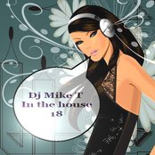 Dj Mike T - In The House 18