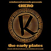 Reinforced Presents 4hero - The Early Plates