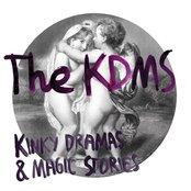 Kinky Dramas and Magic Stories (Bonus Track Version)